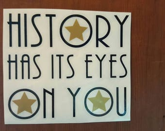 HAMILTON HISTORY Has its Eyes on You Decal Bumper Sticker Laptop Glitter MacBook Sticker