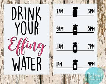 Drink Your Effing Water Vinyl Decal | Motivational Water Bottle Sticker | Drink Your Water Decal | Workout