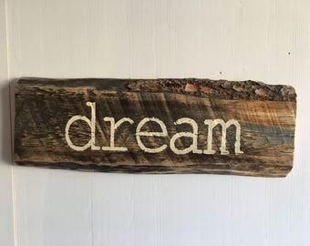 Barnwood Sign, Dream