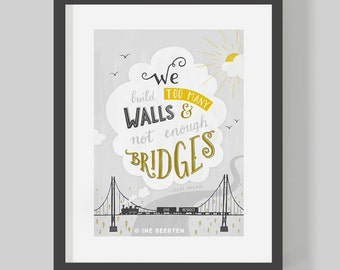 We Build Too Many Walls & Not Enough Bridges - Isaac Newton Quote Giclée Art Print 16x12""