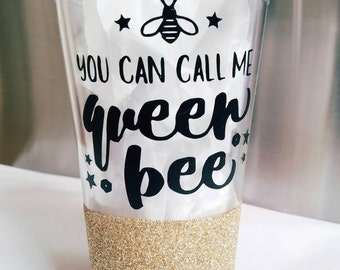 Queen Bee to go tumbler,  straw cup,  reusable tumbler