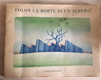 Folon: the death of a tree first edition limited edition 1973
