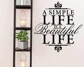 A Simple Life is a Beautiful Life Farm and Garden Vinyl Wall Quote