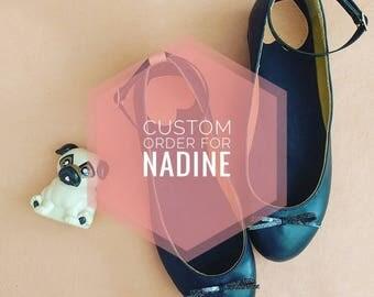 Custom Order for Nadine