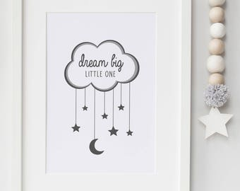 Dream Big Little One Print- Bedroom/Nursery Print