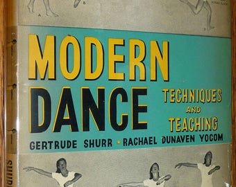 Modern Dance: Teachings and Techniques 1949 by Gertrude Shurr & Rachael Yocom Signed Hardcover HC w/ Dust Jacket DJ - Performing Arts