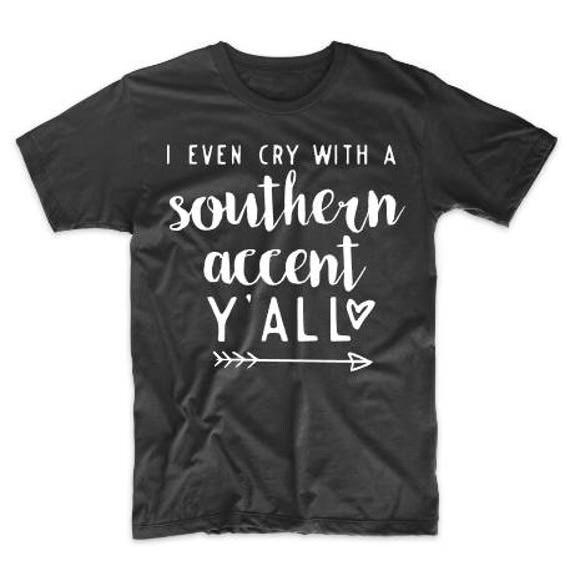 Funny Southern Shirt Southern Saying Shirts Southern Shirt