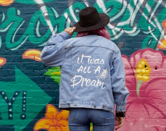 It Was All A Dream- Painted Denim Jacket