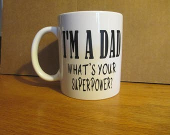 I'M A DAD what's your superpower?