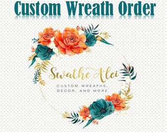 Swathe A'Lei Custom Wreath