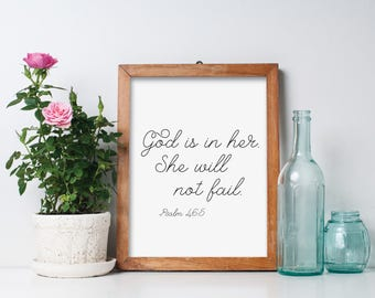 "God is in Her She Will Not Fail Quote Print, Psalm 46:5 Bible Verse - 8"" X 10"" Printable Art Piece - Black & White"