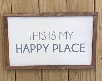 This is My Happy Place Framed Wood Sign