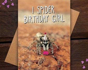 I Spider Birthday Girl - Birthday card - funny, pun, humour, night out, handbag, bug, insect, macro, party hat, photography, cute