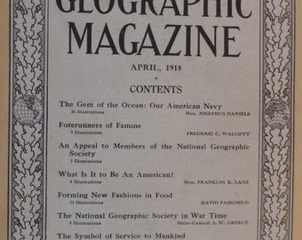 The National Geographic Magazine April 1918 Vintage