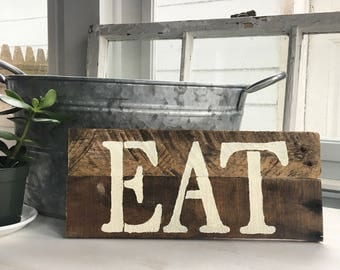 Kitchen and Dining Pallet Sign | Eat sign, Wood Eat sign, Kitchen decor, farmhouse kitchen sign, rustic wood kitchen sign, kitchen sign, eat
