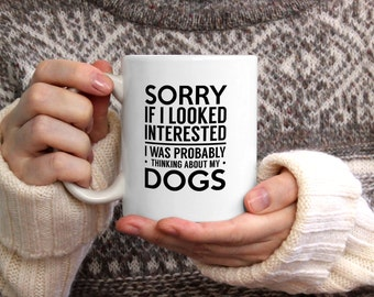 Thinking about my dogs coffee mug