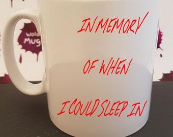 In loving memory of my lazy days