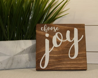 Choose Joy, Inspirational Quote, Wooden Sign, Quote Sign