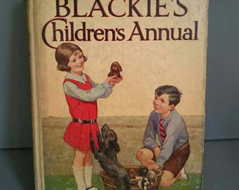 Blackie's Children's Annual 28th Year 1932