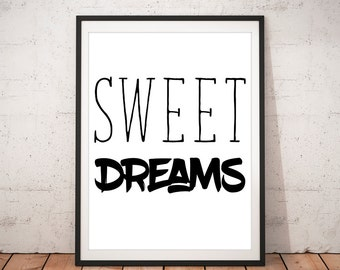 Sweet Dreams, Sweety Print, Love Quote, Love, Valentine's Day, Love Wall Art, Inspirational Art, Dreams Quote, Sweety, Wall Cute Words Art