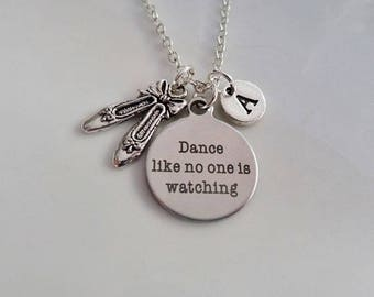 Dance like no one is watching necklace, Dance Necklace, Ballet Dance Gift, Ballet shoes jewelry, Personalised jewelry, BFF gift