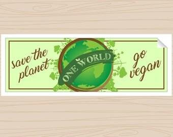 Save the Planet (Go Vegan) - Bumper Sticker