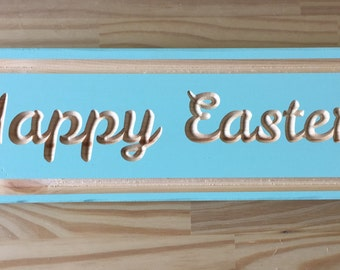 Happy easter carved sign