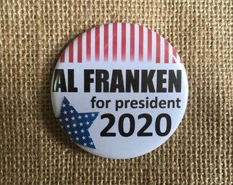 "Al Franken for President 2020 58mm (2 1/4"") pin button badge"
