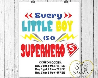 Every Little Boy Is a Superhero SVG Cutting File-INSTANT DOWNLOAD