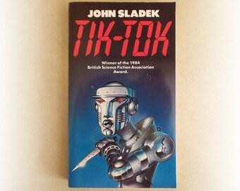 John Sladek - Tik Tok - science fiction vintage paperback book - 1984