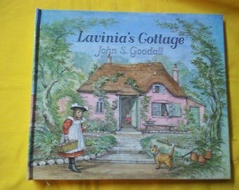 Lavinia's Cottage (imagined by her devoted Grandfather) by John S. Goodall