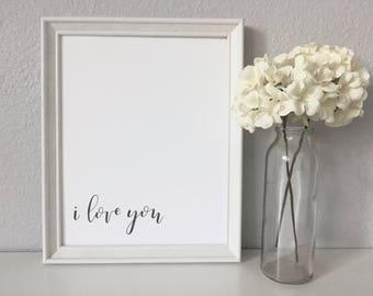 I Love You - Calligraphy Print