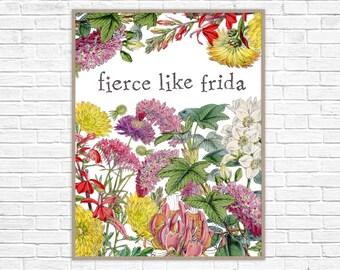 Frida Kahlo Print   Fierce Like Frida Poster   Frida Kahlo Wall Art   Strong Women Home Decor   Feminist Wall Decor
