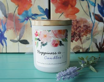 Scented Soy Candle/'HAPPINESS IS...'/Rosemary,Sage and Lavender/Handpoured