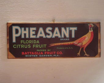 Original Pheasant Brand Fruit Crate Label Mounted On Wood