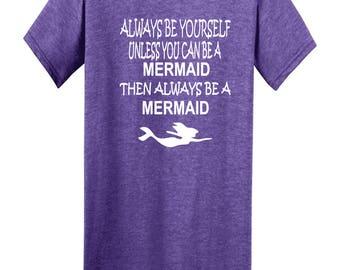 Always Be a Mermaid Beach Fun Tshirt