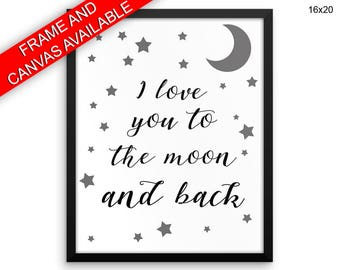 I Love You To The Moon And Back Canvas Art I Love You To The Moon And Back Printed I Love You To The Moon And Back Nursery Art I Love You To