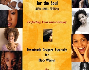 Spiritual Costmetics for the Soul - Perfecting Your Inner Beauty (Black Women)