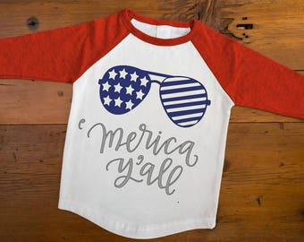 Merica Y'all, America Tee, Fourth of July, Toddler Shirt, Independence Day, America Pride,Custom Colors Available.