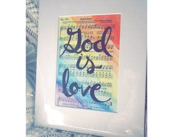 God Is Love 5x7 rainbow watercolor on original hymnal paper in 8x10 white photo matte