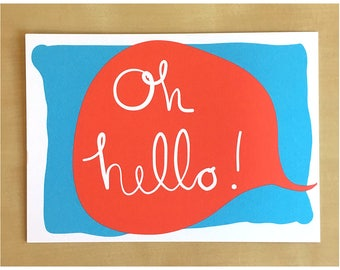 Oh Hello Postcard - Postcards Greeting Stationery - Say Hi or Send to Elected Officials