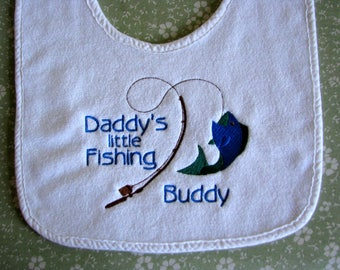 Daddy's Little Fishing Buddy.  Personalized Baby Bib.  3 Sizes.