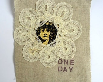 One Day mini original textile art/applique/patch with words/text. Ink and lace on linen fabric. Small, black, white, monochrome, neutral