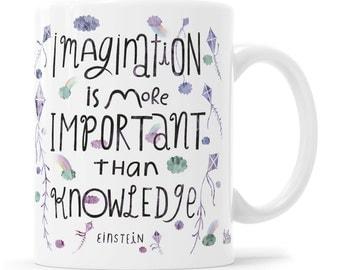Imagination Is More Important Than Knowledge Einstein Hand Lettering Mug Quote Mug Albert Einstein Mug