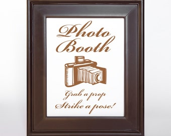 Photo Booth Printable Sign Wedding Decor DIY Grab a Prop Reception Sign Old Fashioned Camera 4x6 5x7 and 8x10 Cursive