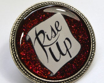 Rise Up Rebellion Solidarity Left Wing Charity Resin Brooch