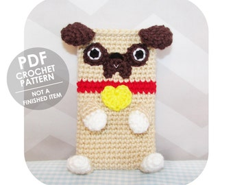 crochet pattern - smart phone sleeve - pug phone case - crochet phone sleeve - phone cozy - crochet phone cozy pattern - dog lovers