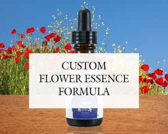 Custom Flower Essence Formula, Organic, Reiki-Infused North American and Bach Flower Remedy