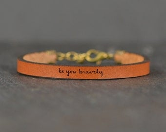 be you bravely - adjustable leather bracelet  (additional colors available)