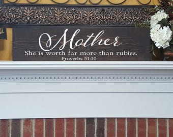 Mother She is Worth Far More Than Rubies Wood Sign -  Mother's Day Gift- Birthday Gift - Rustic Home Decor -Christian  Home Decor